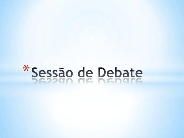 Sessão de debate imagens