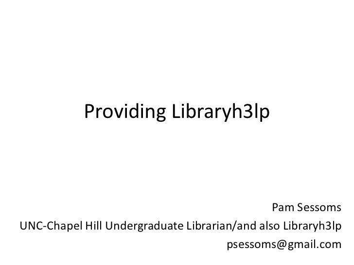 Providing LibraryH3lp