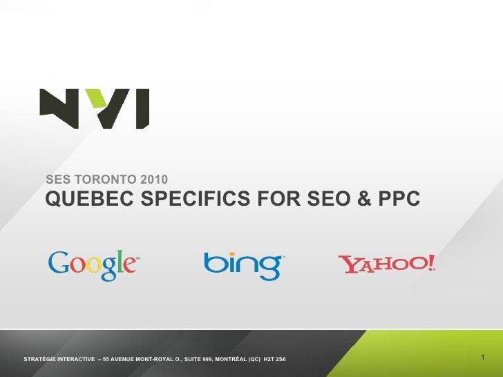 Ses toronto 2010 :  Quebec search landscape