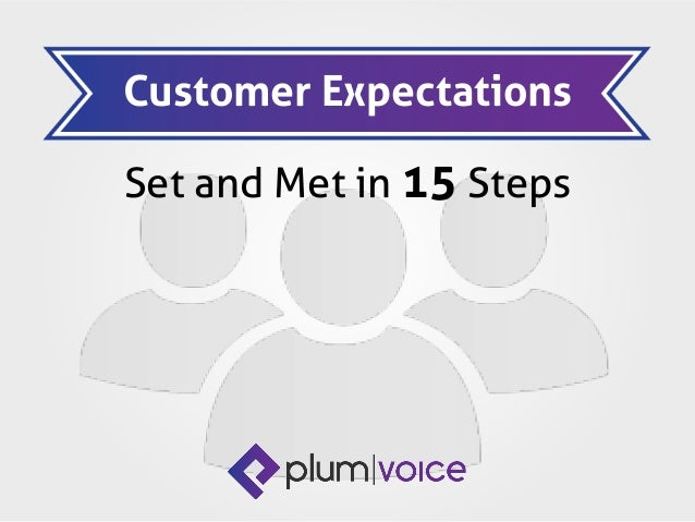 Set and Met in 15 Steps Customer Expectations