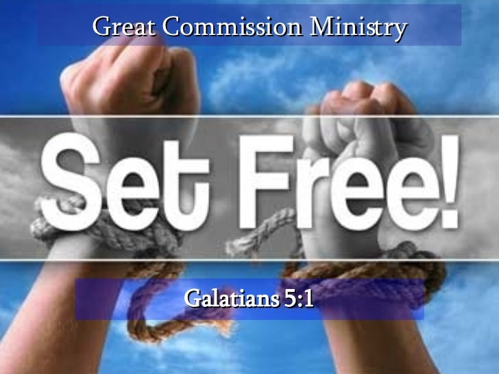 Great Commission Ministry Galatians 5:1