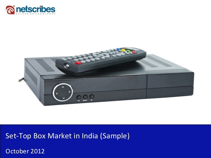 Set‐Top Box Market in India (Sample)October 2012