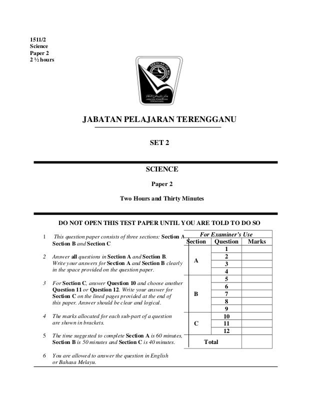 JABATAN PELAJARAN TERENGGANU SET 2 DO NOT OPEN THIS TEST PAPER UNTIL YOU ARE TOLD TO DO SO 1 This question paper consists ...