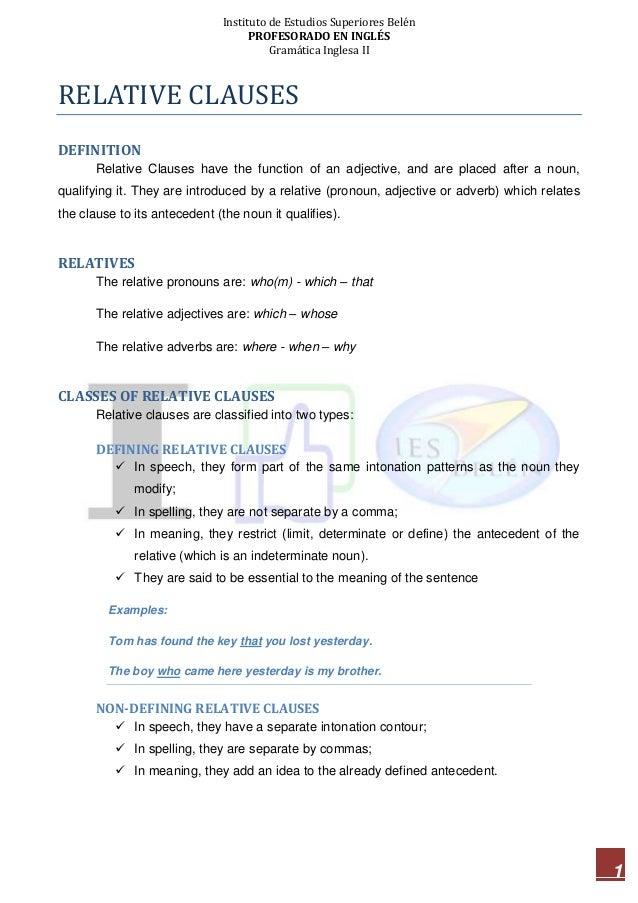 Instituto de Estudios Superiores Belén PROFESORADO EN INGLÉS Gramática Inglesa II 1 RELATIVE CLAUSES DEFINITION Relative C...