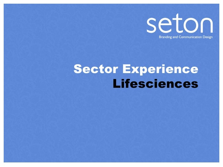 Sector Experience  Lifesciences