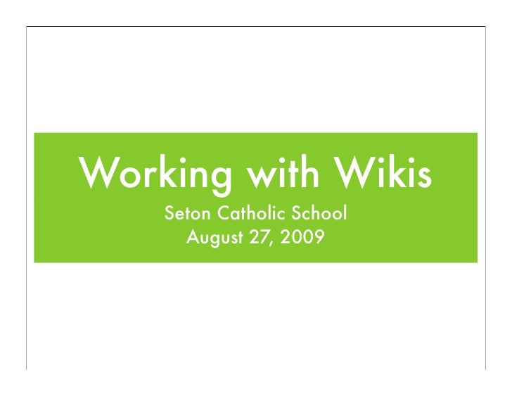 Seton Intro - Working With Wikis
