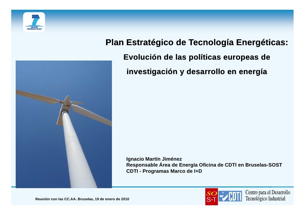 Plan Estratégico de Tecnología Energéticas:                                                 Evolución de las políticas eur...