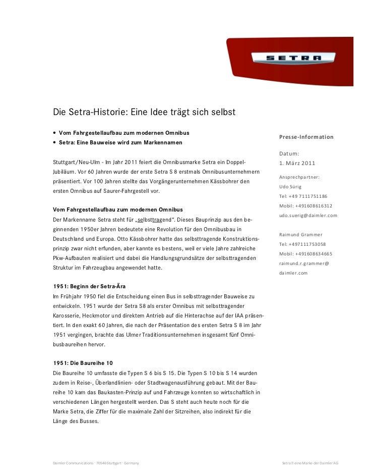 Die Setra-Historie: Eine Idee trägt sich selbst• Vom Fahrgestellaufbau zum modernen Omnibus                               ...