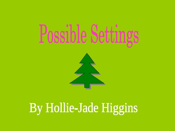 Possible Settings By Hollie-Jade Higgins