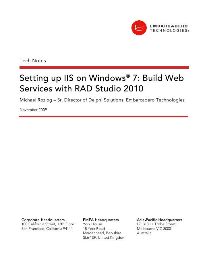 Setting up IIS on Windows 7: Build Web Services with RAD Studio 2010