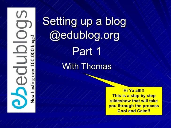 Setting Up A Blog @ Edublogger