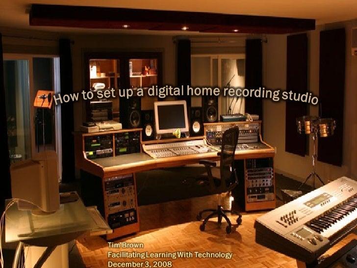 Setting Up A Studio