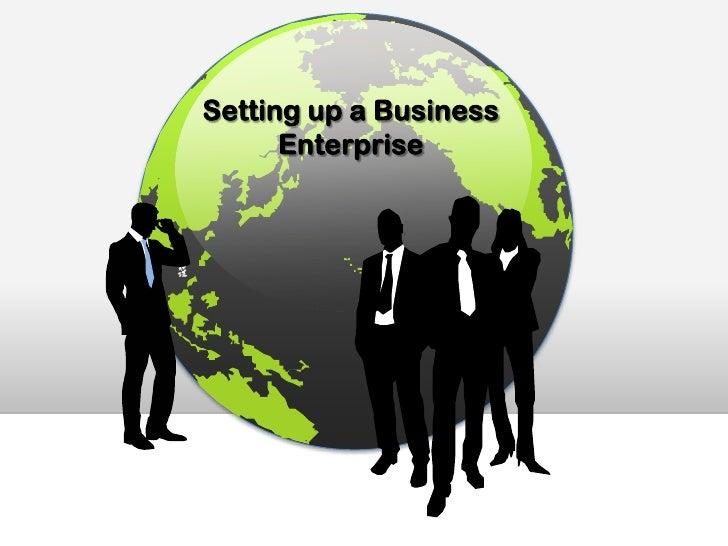 Setting up a Business Enterprise<br />