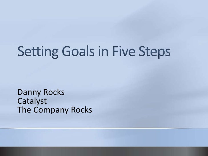 Setting Goals In Five Steps