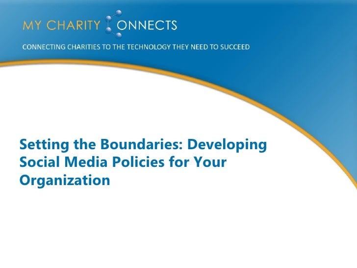 Kirstin Beardsley - Setting the Boundaries: Developing Social Media Policies for Your Organization