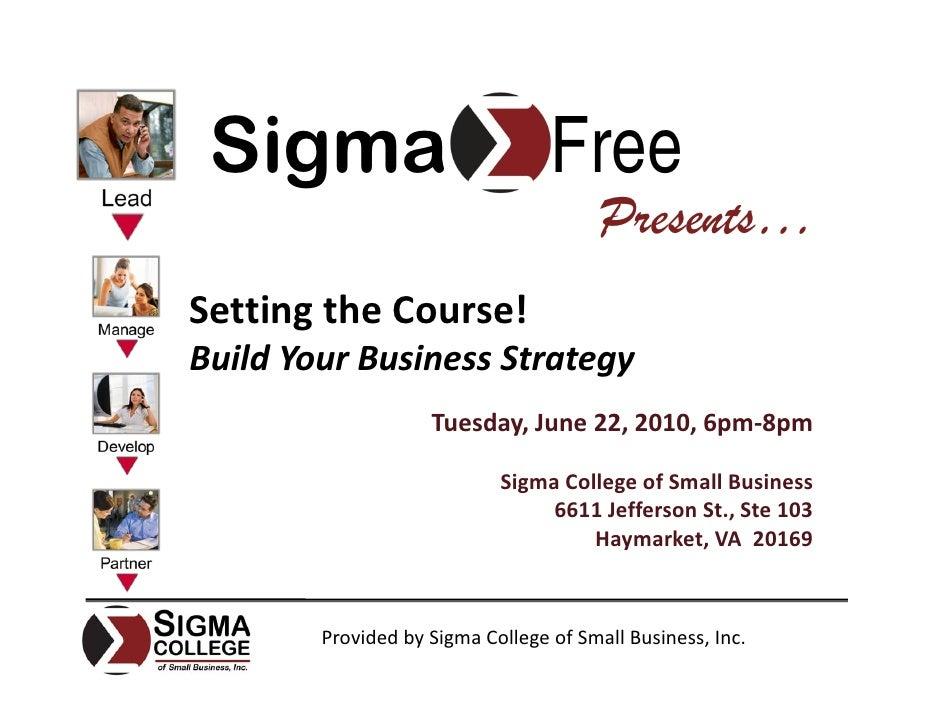 Sigma                            Free                                         Presents… SettingtheCourse! BuildYourBus...