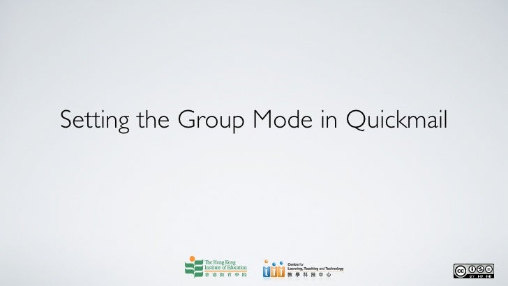 Setting the Group Mode in Quickmail