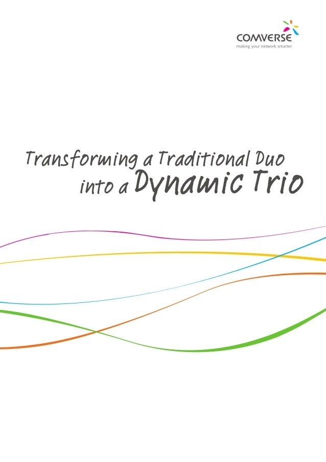 Transforming a Traditional Duo 				 into a   Dynamic Trio