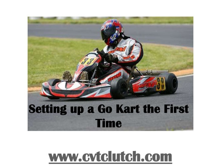Setting up a go kart the first time