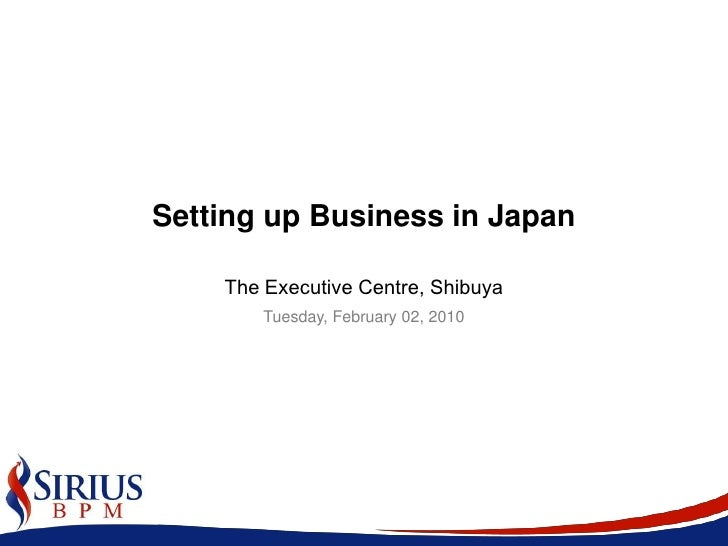 Setting up Business in Japan<br />The Executive Centre, Shibuya<br />