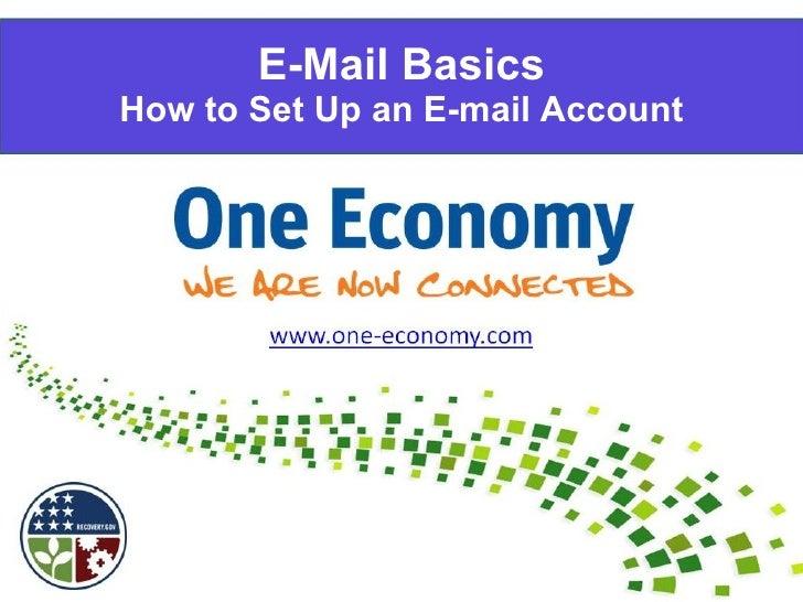E-Mail Basics How to Set Up an E-mail Account