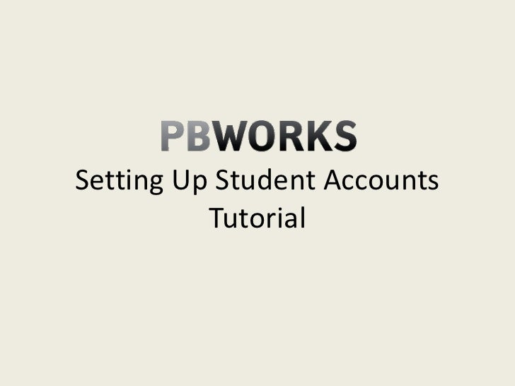 Setting up student accounts tutorial (pbworks)