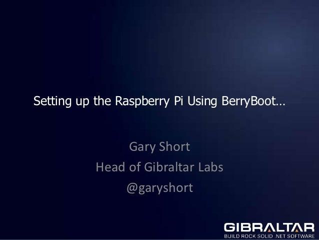 Setting uptheraspberrypiusingberryboot