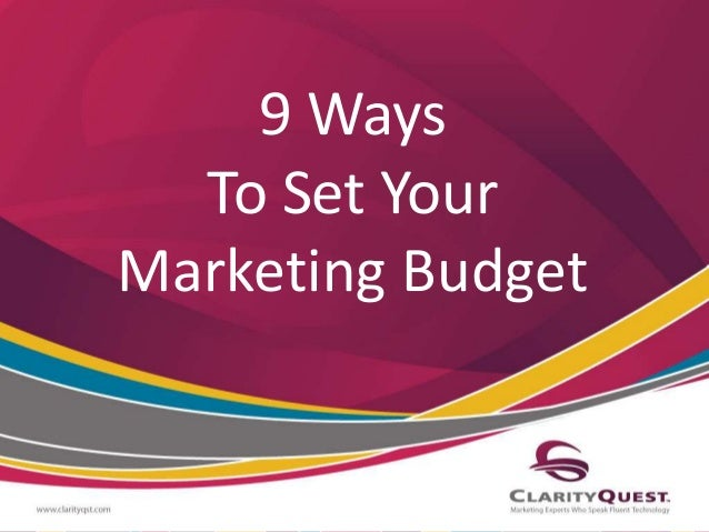 How to determine your marketing budget