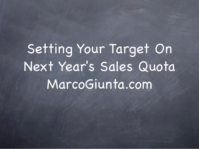 Setting your target on next year's sales quota