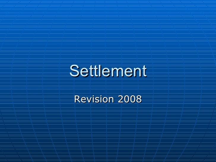 Settlement Revision Hobart High 2008