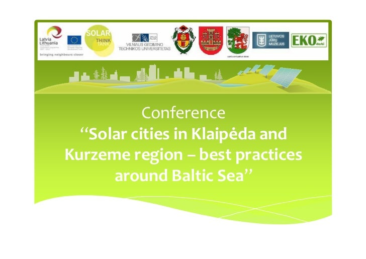 "Conference  ""Solar cities in Klaipėda andKurzeme region – best practices      around Baltic Sea"""
