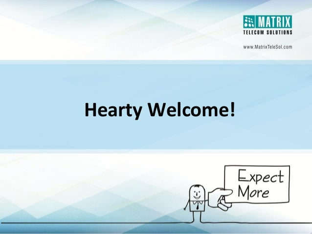 Hearty Welcome!