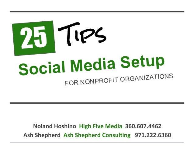 25 Social Media Setup Tips FOR NONPROFIT ORGANIZATIONS