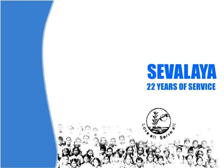 SEVALAYA 22 YEARS OF SERVICE