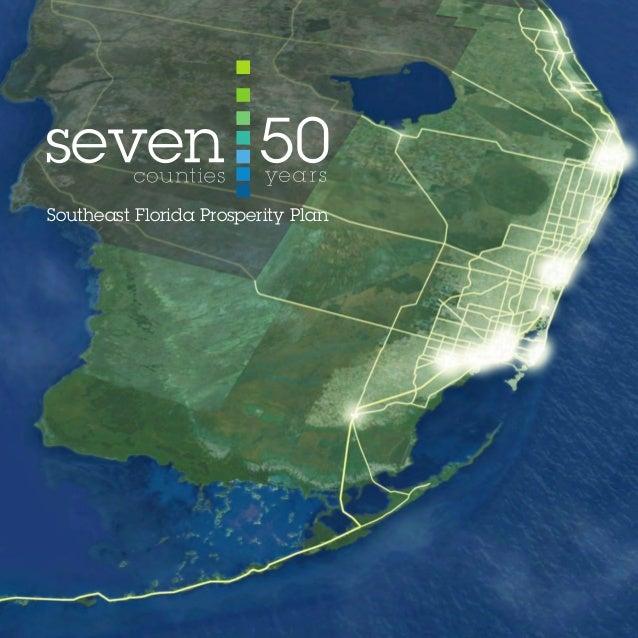 Southeast Florida Prosperity Plan SE Florida Prosperity Plan