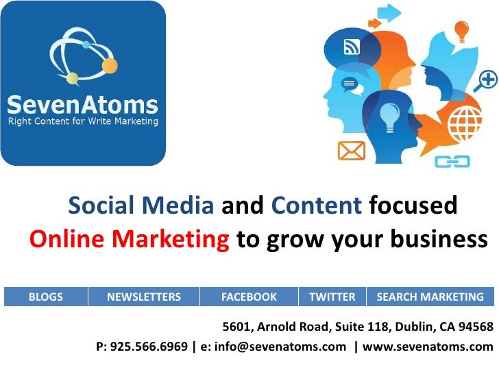Social Media and Content focusedOnline Marketing to grow your businessBLOGS    NEWSLETTERS         FACEBOOK       TWITTER ...