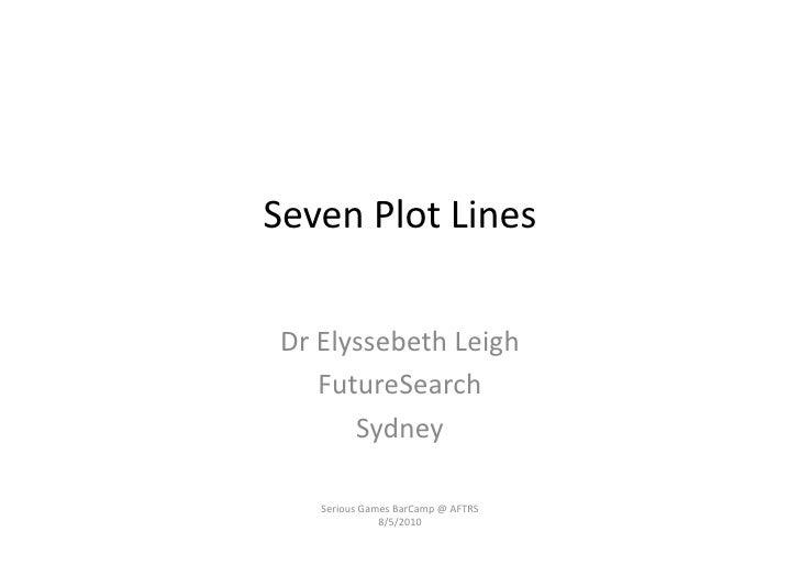 Seven  Plot  Lines     Dr  Elyssebeth  Leigh          FutureSearch             Sydney         Serious  G...
