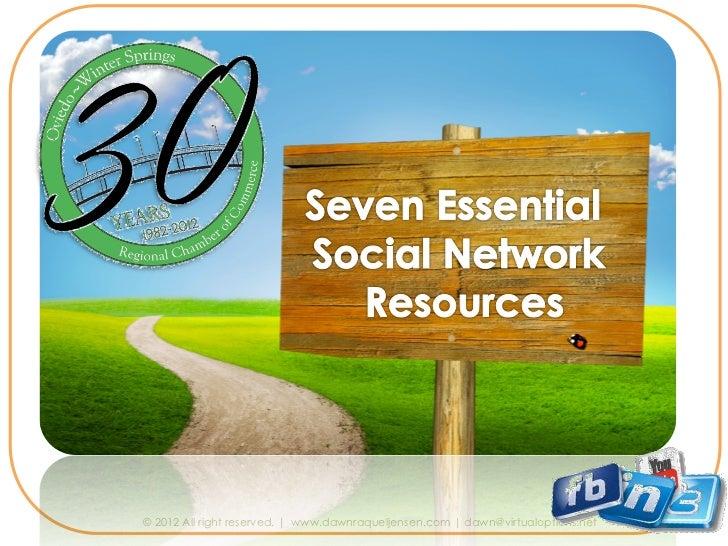 Seven Essential Social Networks by Dawn Jensen