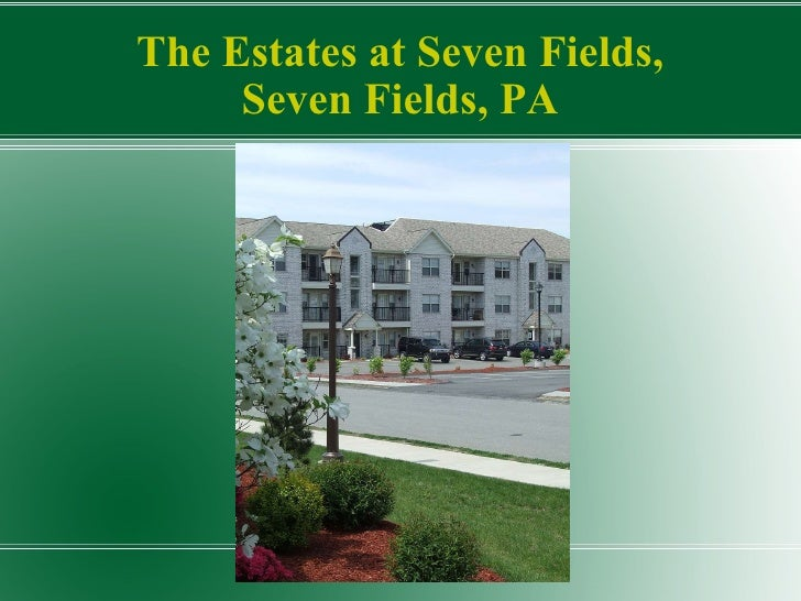 The Estates at Seven Fields, Seven Fields, PA