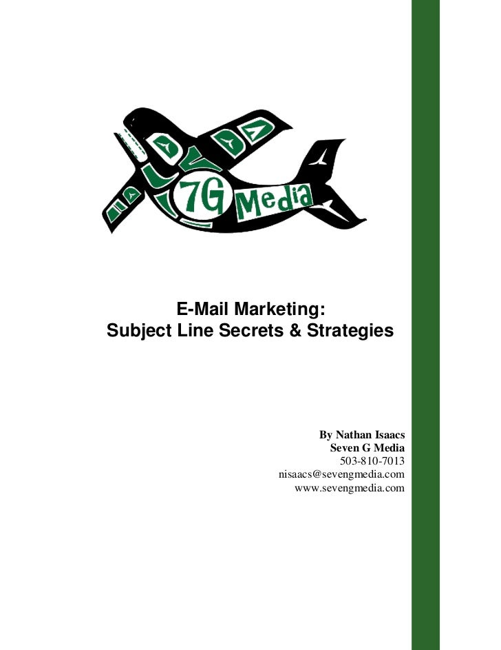 E-Mail Marketing:Subject Line Secrets & Strategies                           By Nathan Isaacs                             ...