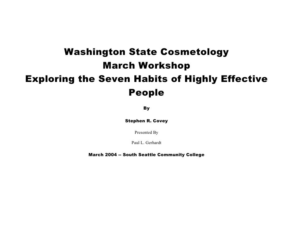 Washington State Cosmetology                March Workshop Exploring the Seven Habits of Highly Effective                 ...