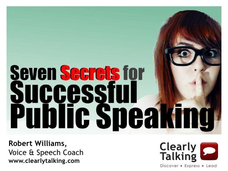 Seven Secrets for Successful Public Speaking