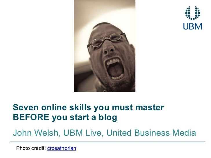 Seven skills to you must master before setting up a blog