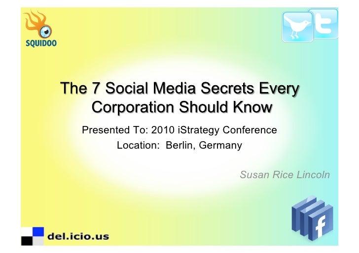 Seven Social Media Secrets