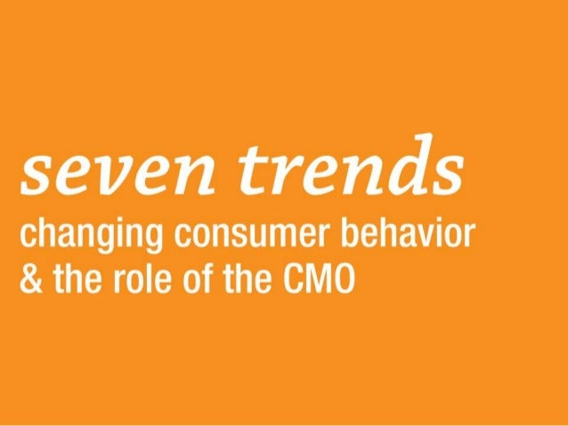 Seven Technology and Consumer Trends Changing the CMO