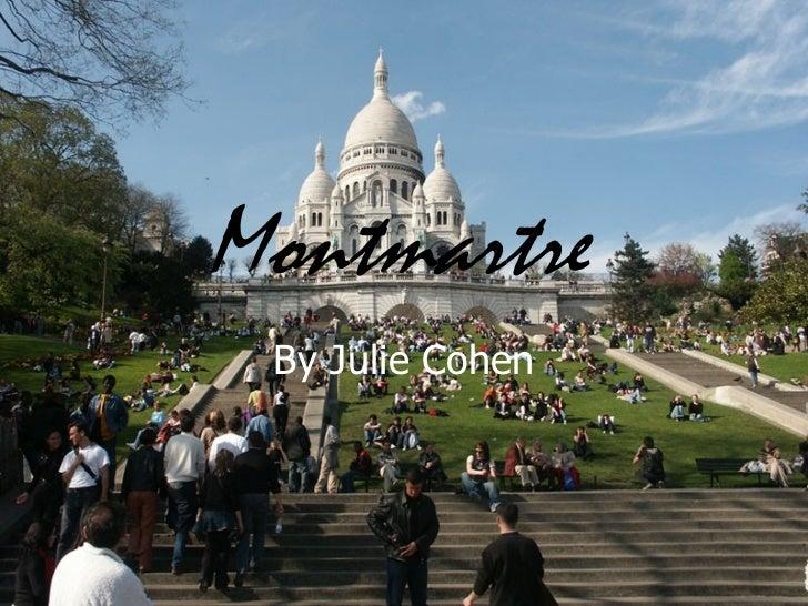 Montmartre By Julie Cohen