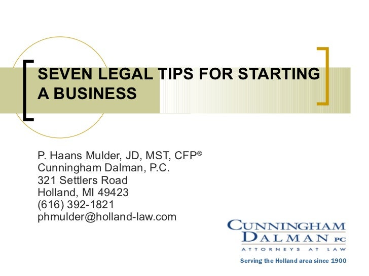 Seven Legal Tips for Starting a Business
