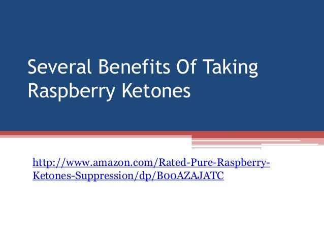 Several benefits of taking raspberry ketones