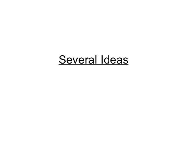 Several ideas