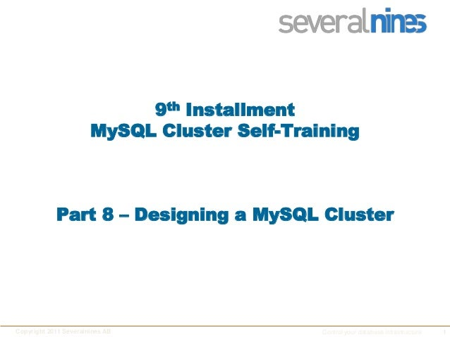 Severalnines Training: MySQL® Cluster - Part IX